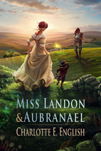 Miss Landon and Aubranael by Charlotte E.…