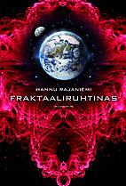 Fraktaaliruhtinas by Hannu Rajaniemi
