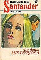 La dama misteriosa by Carlos de Santander