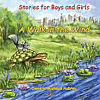 Stories for Boys and Girls: A Walk in the…