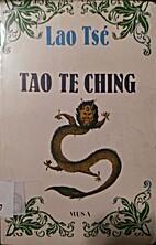 tao te ching by Lao tse*