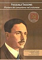 Pasquale Tassone: pioniere del comunismo nel…