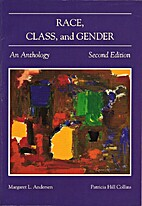 Race, Class, and Gender: An Anthology by…