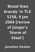 'Blood then brandy' in TLS 5258, 9 Jan 2004…