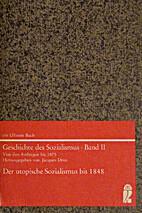 Geschichte des Sozialismus (Von den…