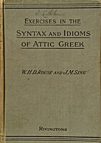 Exercises in the Syntax and Idioms of Attic…