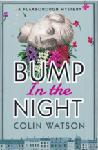 Bump in the Night (A Flaxborough Mystery) by…