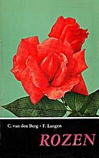 Rozen by C. van den Berg & F.Langen