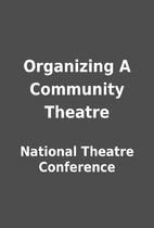 Organizing A Community Theatre by National…