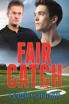 Fair Catch by Leigh Carman