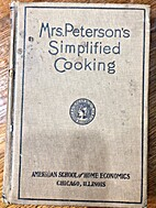Mrs. Peterson's Simplified Cooking by Anna…