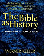 The Bible as history : a confirmation of the…