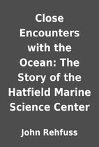 Close Encounters with the Ocean: The Story…