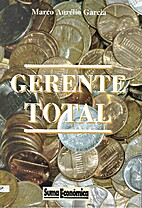 Gerente Total by Marco Aurélio Garcia