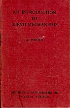 Introduction to Servo-Mechanisms by A.…