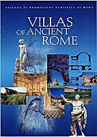 VILLAS OF ANCIENT ROME by Romolo Augusto…