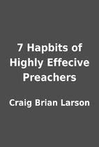 7 Hapbits of Highly Effecive Preachers by…