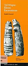 Tel Miqne-Ekron Excavations (Eighth Season)