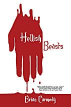 Hellish Beasts by Brian Carmody