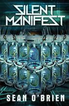 Silent Manifest by Sean O'Brien