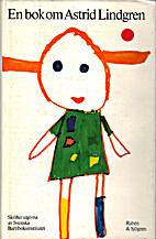 En bok om Astrid Lindgren : A book about…