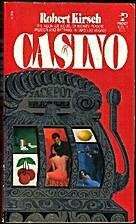 Casino by Robert Kirsch