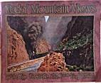 ROCKY MOUNTAIN VIEWS On the Rio Grande - The…