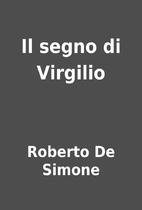 Il segno di Virgilio by Roberto De Simone