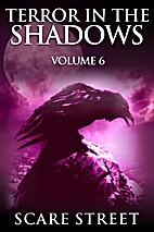Terror in the Shadows Vol. 6: Horror Short…