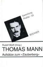 Thomas Mann - Aufsätze zum Zauberberg…