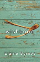 Wishbone by Elaine Burnes