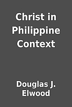 Christ in Philippine Context by Douglas J.…