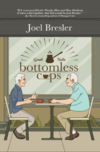 Bottomless Cups by Joel Bresler