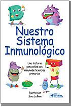 Nuestro Sistema Inmunologica/ Our Immune…