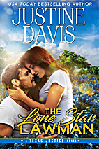 The Lone Star Lawman (Texas Justice Book 1)…