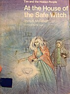 At the House of the Safe Witch by Sheila K.…
