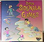 Super Sidewalk Games by Linda Williams Aber