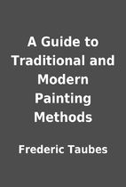A Guide to Traditional and Modern Painting…