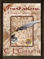 Invitations by C. J. Cherryh