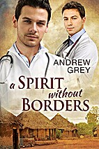 A Spirit Without Borders by Andrew Grey