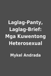 Laglag-panty laglag-brief mga kuwentong heterosexual