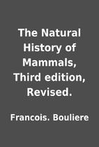 The Natural History of Mammals, Third…