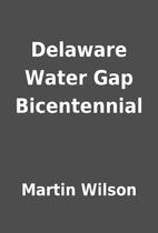 Delaware Water Gap Bicentennial by Martin…
