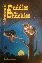 The Adventures of Cuddles and Chuckles by…