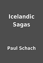 Icelandic Sagas by Paul Schach