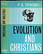 Evolution and Christians by Philip Gilbert…