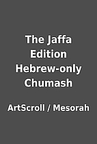 The Jaffa Edition Hebrew-only Chumash by…