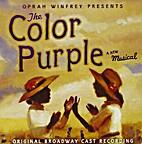 The Color Purple (2005 Original Broadway…