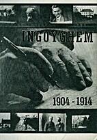 Ingoyghem 1904-1914 by Stijn Streuvels