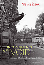 Incontinence of the Void:…